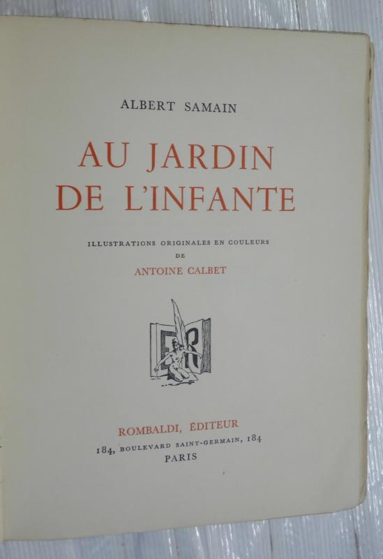Antoine calbet albert samain espagne 5 planches couleurs for Au jardin de l infante albert samain